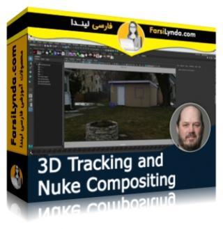لیندا _ آموزش ردیابی 3D و Compositing در Nuke (با زیرنویس فارسی AI)