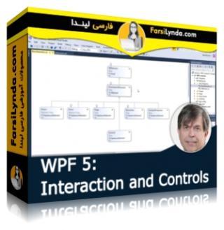 لیندا _ آموزش WPF - بخش 5 : تعامل و کنترل (با زیرنویس فارسی AI)