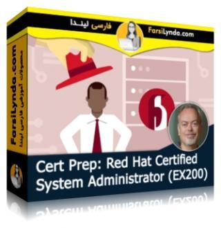 لیندا _ آموزش کسب گواهی (EX200) مدیریت سیستم Red Hat (با زیرنویس فارسی AI)